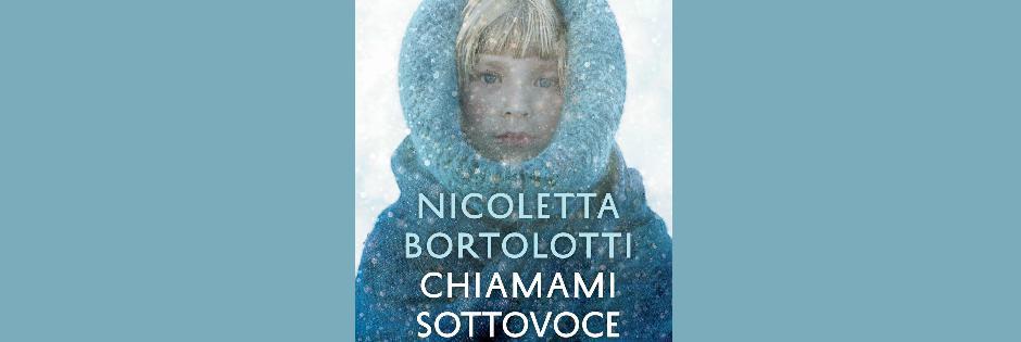 Chiamami sottovoce di Nicoletta Bortolotti