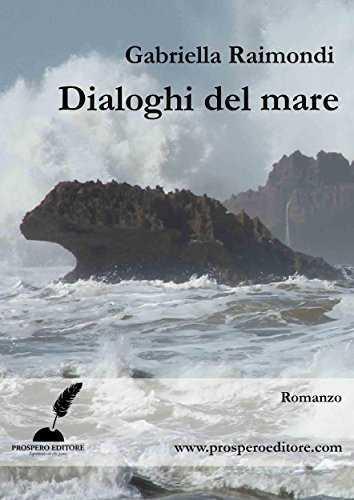 Dialoghi del mare di Gabriella Raimondi