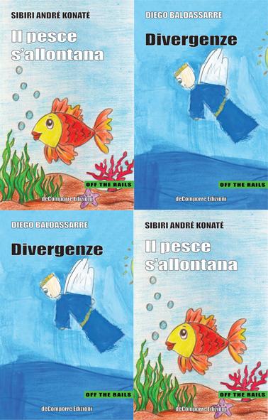 Divergenze / Il pesce s'allontana – Silloge doppia