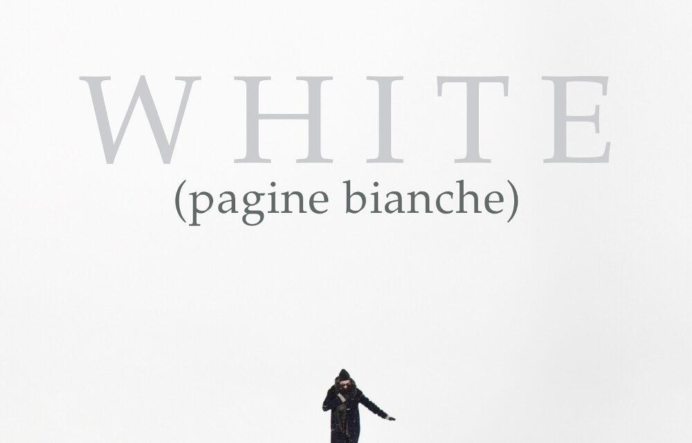 SEGNALAZIONE USCITA: White di Maria Cristina Sferra