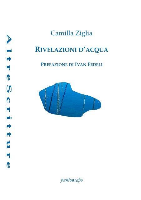 SEGNALAZIONE USCITA: Rivelazioni d'acqua di Camilla Ziglia