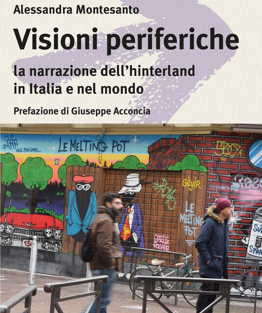 Visioni periferiche di Alessandra Montesanto